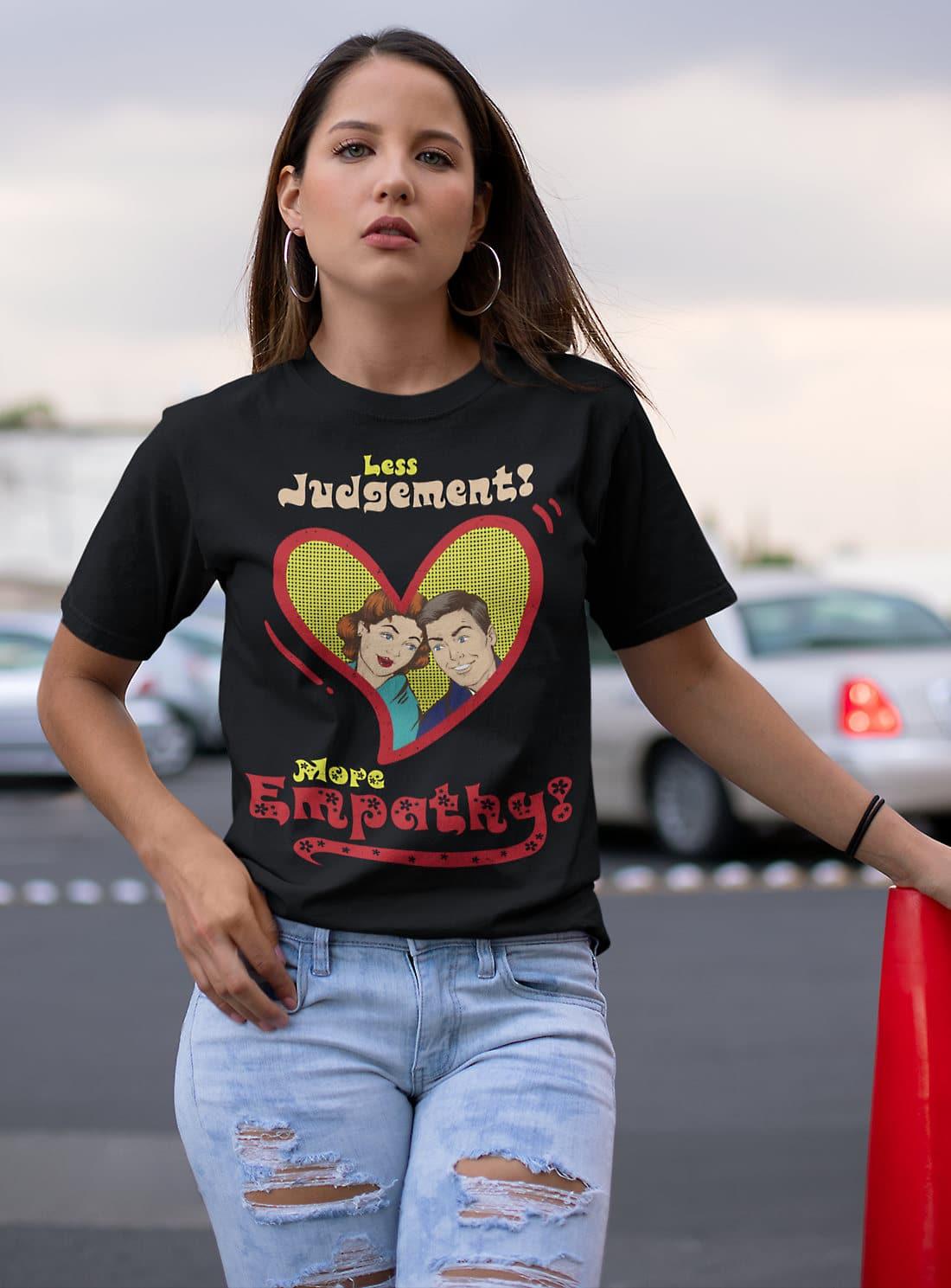 Vintage-Retro-T-shirt-less-judgement-more-empathy