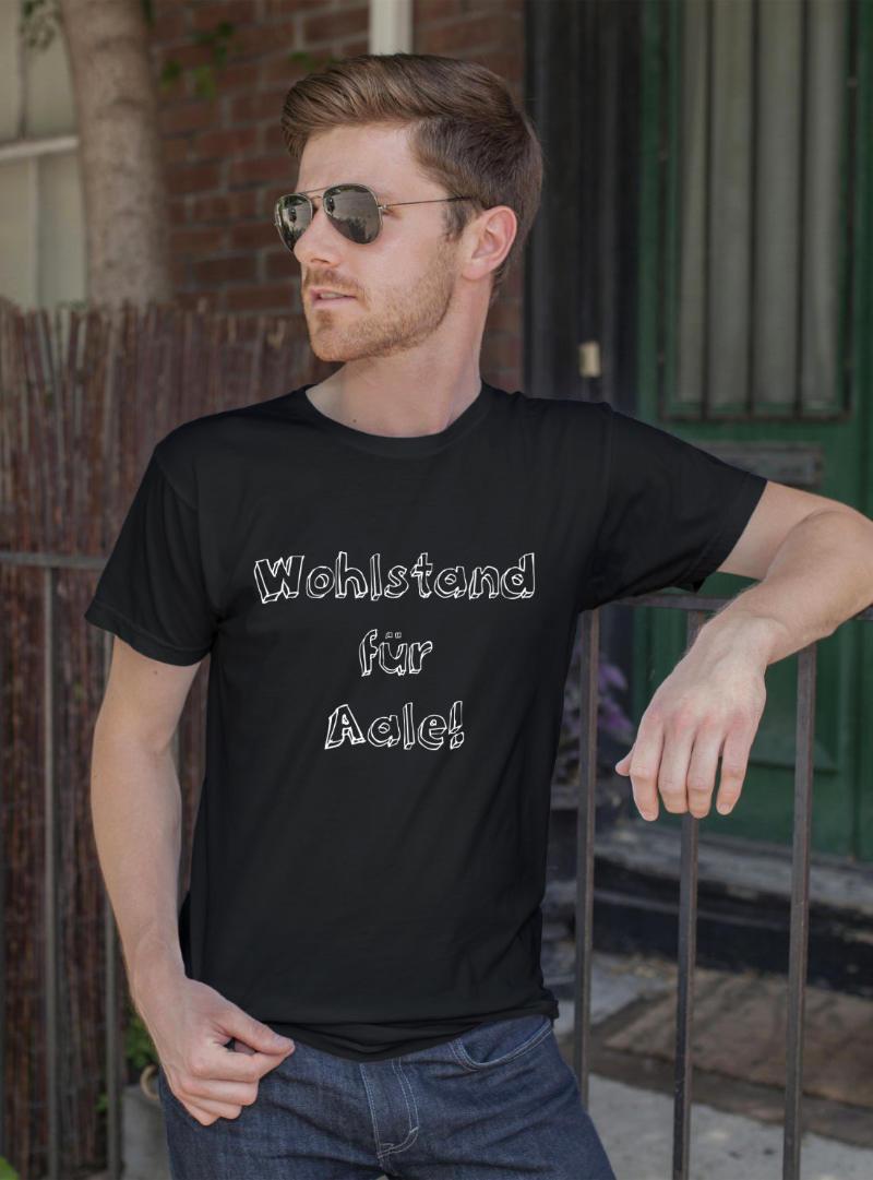 Humorvolles T-Shirt - Wohlstand für Aale