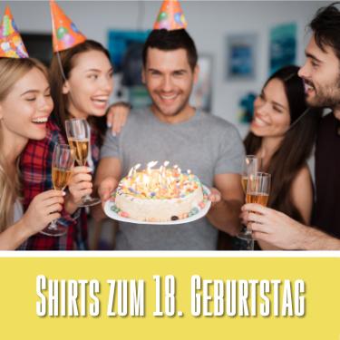 T-Shirts zum 18. Geburtstag
